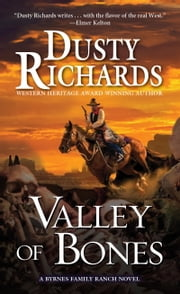 Valley of Bones ebook by Dusty Richards