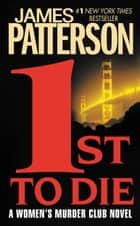 1st to Die ebook by James Patterson