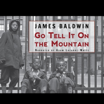 Go Tell It on the Mountain audiobook by James Baldwin
