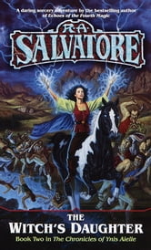 The Witch's Daughter ebook by R.A. Salvatore