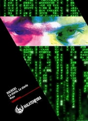 Hackers La storia, le storie ebook by Maya