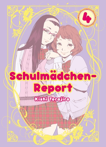 Schulmädchen-Report, Band 4 ebook by Kishi Torajiro