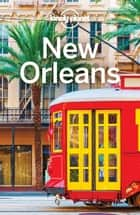 Lonely Planet New Orleans ebook by Lonely Planet