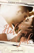 Hold My Girl ebook by