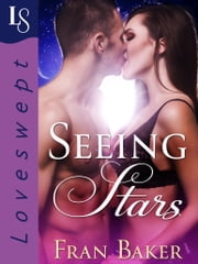 Seeing Stars - A Loveswept Classic Romance ebook by Fran Baker