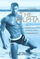 The Alpha Bundle ebook by Pamela Ann