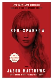Red Sparrow - A Novel ebook by Jason Matthews