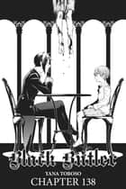 Black Butler, Chapter 138 ebook by Yana Toboso