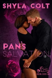 Pan's Salvation - Dueling Devils, #5 ebook by Shyla Colt