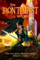 The Iron Tempest ebook by Ron Miller, Ron Miller