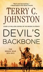 Devil's Backbone ebook by Terry C. Johnston