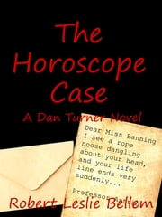 The Horoscope Case ebook by Robert Leslie Bellem