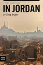 In Jordan ebook by Greg Brown