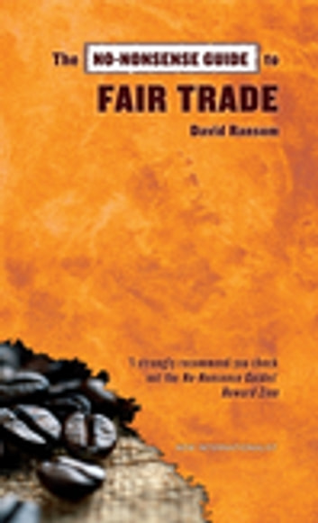 The No-Nonsense Guide to Fair Trade ebook by David Ransom