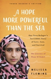A Hope More Powerful Than the Sea (Young Readers\