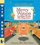 Mercy Watson: Something Wonky This Way Comes ebook by Kate DiCamillo, Chris Van Dusen