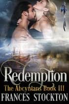 Redemption - The Abcynians ebook by Frances Stockton