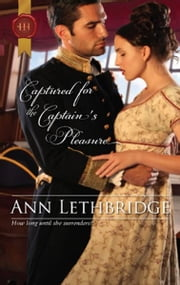 Captured for the Captain's Pleasure ebook by Ann Lethbridge