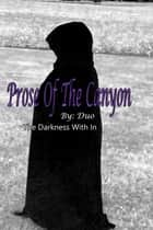 Prose of the Caynon ebook by Duo