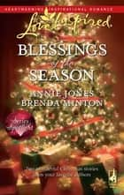 Blessings of the Season ebook by Annie Jones,Brenda Minton