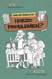 Hoezo problemen ebook by Janwillem Blijdorp