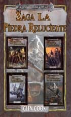 Saga: La piedra reluciente ebook by Glen Cook