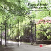 Places of Health and Amusement - Liverpools historic parks and gardens ebook by Katy Layton-Jones,Robert Lee