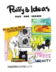 Poetry & Ideas - Text and Images ebook by Raffaella Torresan