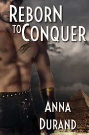 Reborn to Conquer ebook by Anna Durand