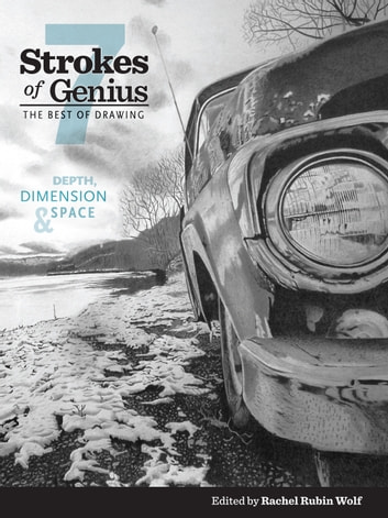 Strokes of Genius 7 - Depth, Dimension and Space ebook by