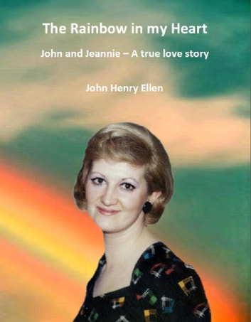 Rainbow in my Heart ebook by John Henry Ellen