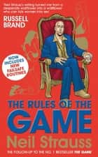 The Rules of the Game ebook by Neil Strauss