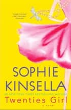 Twenties Girl ebook by Sophie Kinsella