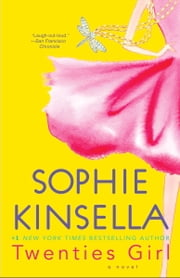 Twenties Girl - A Novel ebook by Sophie Kinsella