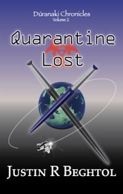 Quarantine Lost ebook by Justin Beghtol