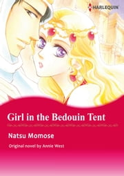 GIRL IN THE BEDOUIN TENT - Harlequin Comics eBook by Annie West, NATSU MOMOSE