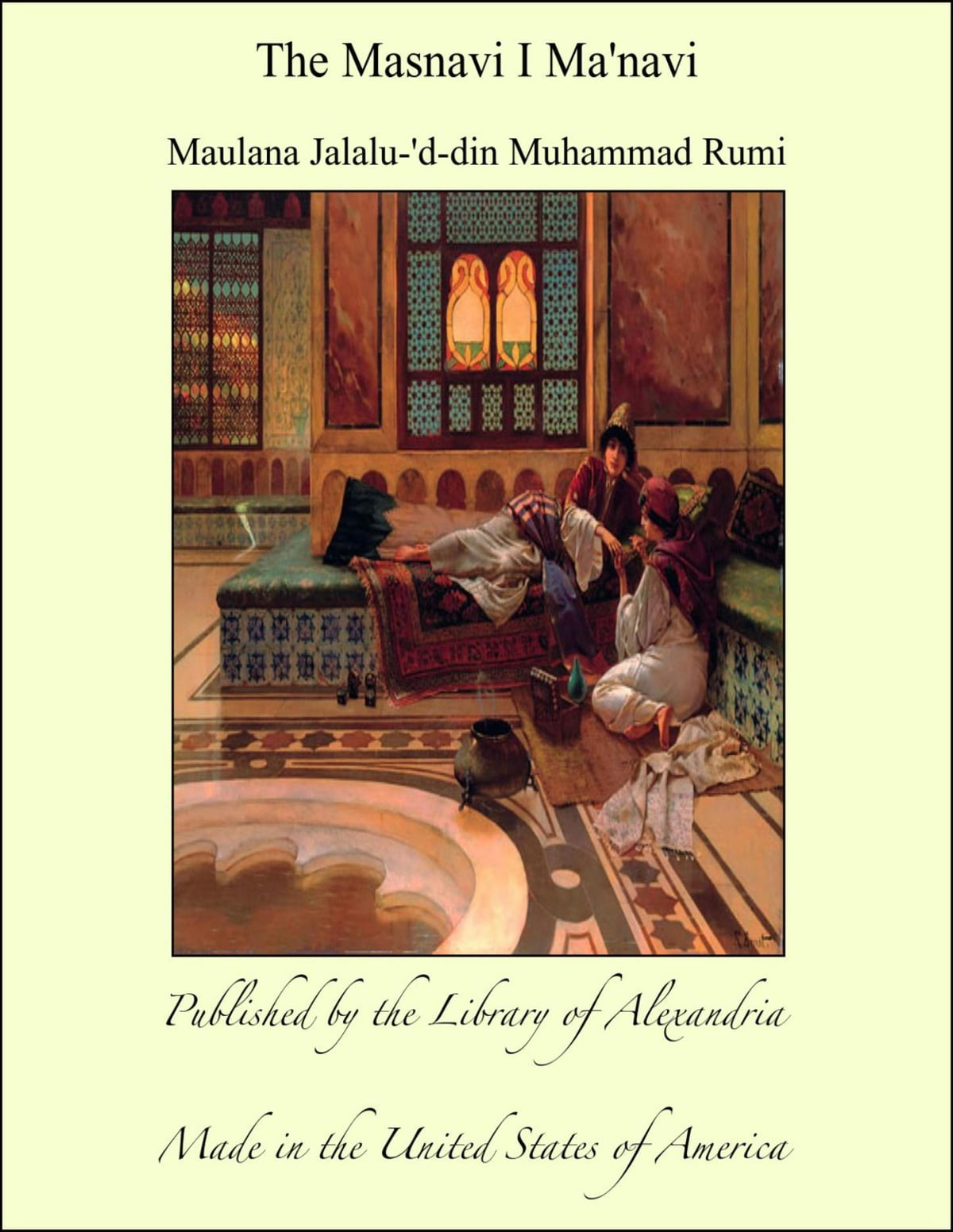 The Mesnevi and the Acts of the Adepts & The Secret Rose Garden