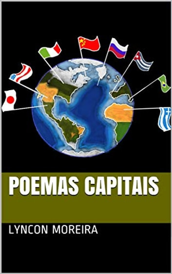 Poemas Capitais eBook by Lyncon Moreira
