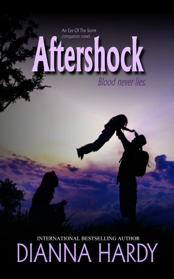 Aftershock: an Eye of the Storm Companion Novel ebook by Dianna Hardy