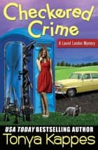 Checkered Crime ebook by Tonya Kappes