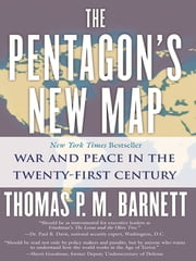 The Pentagon's New Map ebook by Thomas P.M. Barnett