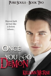 Once You Go Demon ebook by Killian McRae