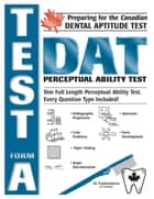 Preparing for the Canadian DAT Perceptual Ability Test-Form A ebook by Liv Reschke, Doyle Raglon