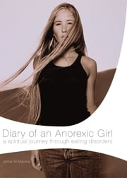 Diary of an Anorexic Girl ebook by Morgan Menzie