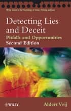 Detecting Lies and Deceit - Pitfalls and Opportunities ebook by Aldert Vrij