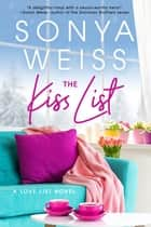The Kiss List ebook by