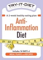 Try-It Diet - Anti-Inflammation Diet ebook by Adams Media