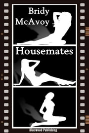 Housemates ebook by Bridy McAvoy