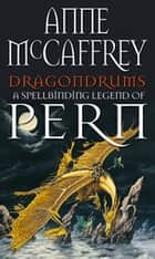 Dragondrums ebook by Anne McCaffrey