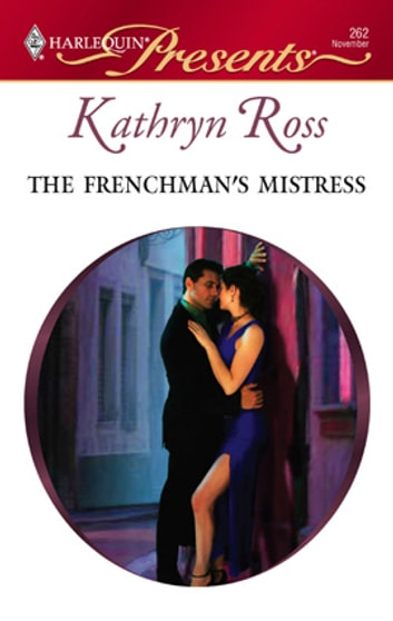 The Frenchman's Mistress ebook by Kathryn Ross